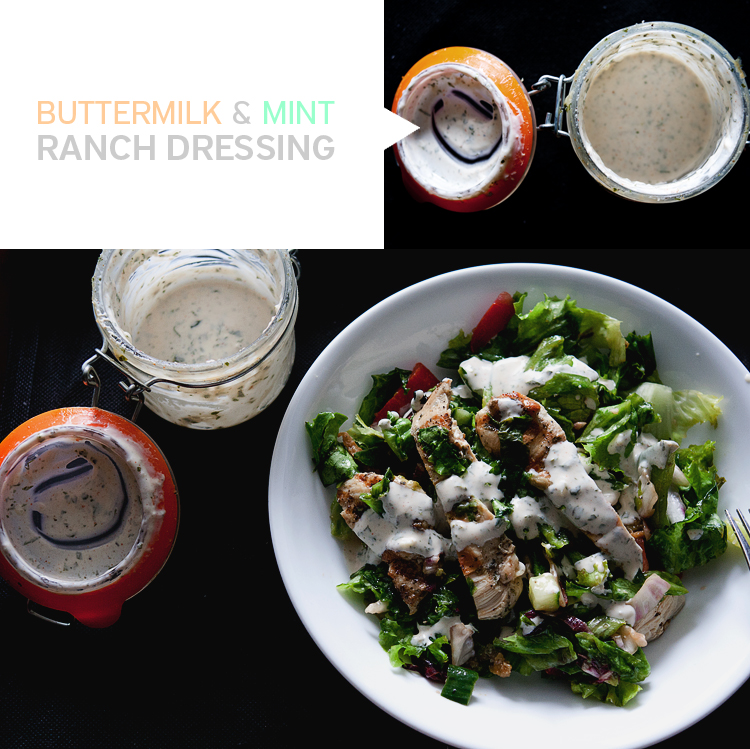 buttermilk + mint ranch dressing